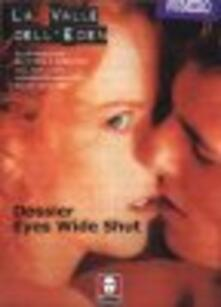 Mercatinidinataletorino.it La valle dell'Eden (2002). Vol. 8-9: Dossier «Eyes Wide Shut». Image