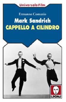 Writersfactory.it Mark Sandrich. Cappello a cilindro Image