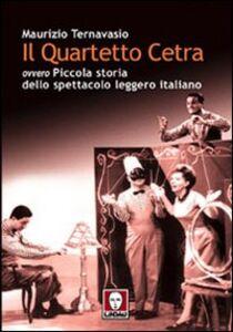Il Quartetto Cetra ovvero piccola storia dello spettacolo leggero italiano