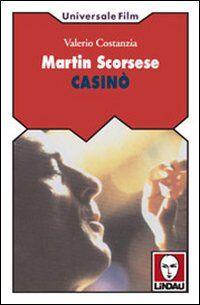 Martin Scorsese. Casinò