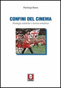 Confini del cinema. Strategie estetiche e ricerca semiotica