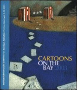 Cartoons on the bay 2003