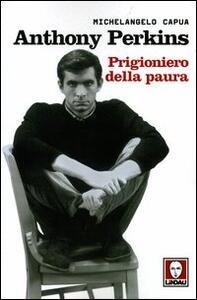 Anthony Perkins. Prigioniero della paura