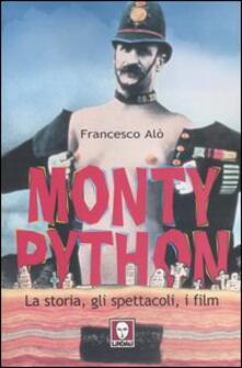Monty Python. La storia, gli spettacoli, i film