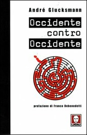Occidente contro Occidente