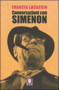 Conversazioni con Simenon