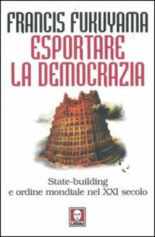 Aboutschuster.de Esportare la democrazia. State-building e ordine mondiale nel XXI secolo Image