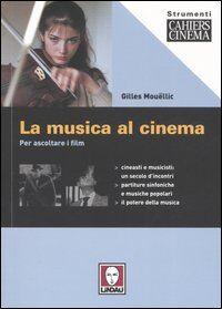 La musica al cinema. Per ascoltare i film
