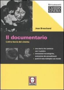 Capturtokyoedition.it Il documentario. L'altra faccia del cinema Image