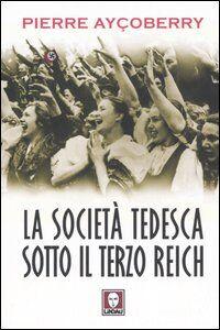 La società tedesca sotto il Terzo Reich