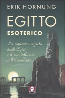 Egitto esoterico. La sapienza segreta degli Egizi e il suo influsso sullOccidente.pdf