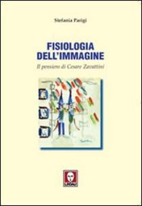 Fisiologia dell'immagine. Il pensiero di Cesare Zavattini