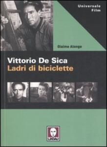 Vittorio De Sica. Ladri di biciclette