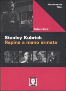 Stanley Kubric. Rapina a mano armata