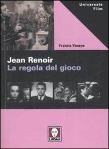 Jean Renoir. La regola del gioco