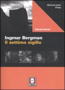 Ingmar Bergman. Il settimo sigillo