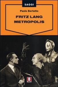 Fritz Lang. Metropolis