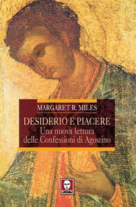 Desiderio e piacere. Una nuova lettura delle Confessioni di Agostino