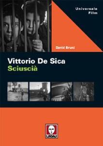 Vittorio De Sica. Sciuscià
