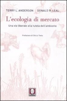 Ilmeglio-delweb.it L' ecologia di mercato. Una via liberale alla tutela dell'ambiente Image