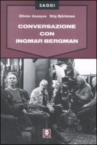 Conversazione con Ingmar Bergman. Ediz. illustrata