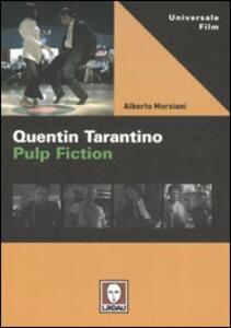 Quentin Tarantino. Pulp fiction