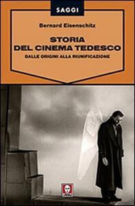 Storia del cinema tedesco. Dalle origini alla riunificazione