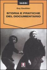 Storia e pratiche del documentario