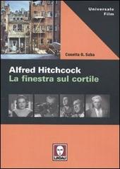 Alfred hitchcock la finestra sul cortile saba cosetta g - La finestra sul cortile remake ...
