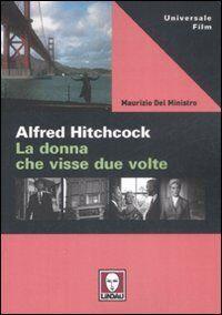 Alfred Hitchcock. La donna che visse due volte