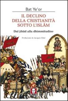 Il declino della Cristianità sotto lIslam.pdf