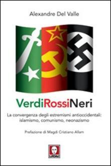 Winniearcher.com Verdi, rossi, neri. L'alleanza fra l'islamismo radicale e gli opposti estremismi Image