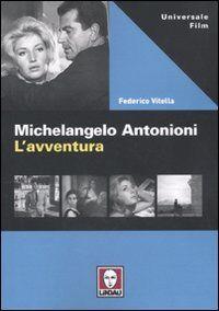 Michelangelo Antonioni. L'avventura