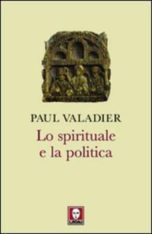 Lo spirituale e la politica.pdf