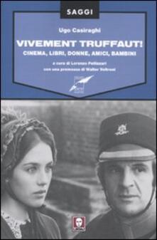 Antondemarirreguera.es Vivement Truffaut! Cinema, libri, donne, amici, bambini Image