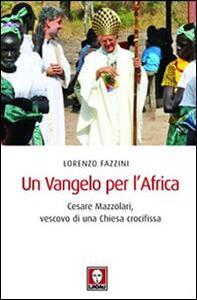 Un Vangelo per l'Africa. Cesare Mazzolari, vescovo di una Chiesa crocifissa