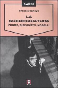 Premioquesti.it La sceneggiatura. Forme, dispositivi, modelli Image