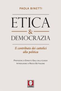 Etica & democrazia. Il contributo dei cattolici alla politica