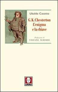 G. K. Chesterton. L'enigma e la chiave