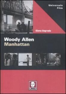 Woody Allen. Manhattan - Elena Dagrada - copertina