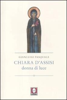 Osteriacasadimare.it Chiara d'Assisi, donna di luce Image