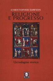 Religione e progresso. Un'indagine storica
