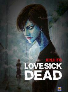 Lovesick dead - Junji Ito - copertina