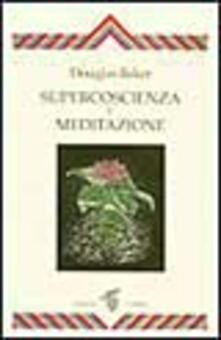 Supercoscienza e meditazione.pdf