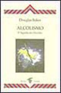 Alcolismo. Il significato occulto