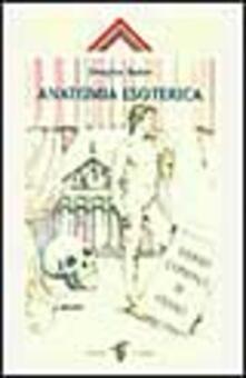 Criticalwinenotav.it Anatomia esoterica. Vol. 1 Image