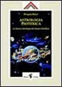 Astrologia esoterica. L'astrologia del nuovo millennio