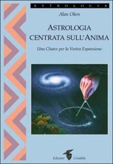 Astrologia centrata sullanima. Una chiave per la vostra espansione.pdf
