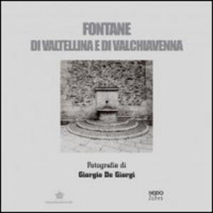 Fontane di Valtellina e Valchiavenna