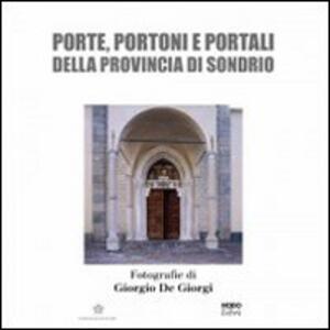 Porte, portoni e portali della provincia di Sondrio